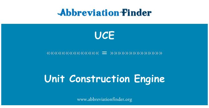 UCE: Unit Construction Engine