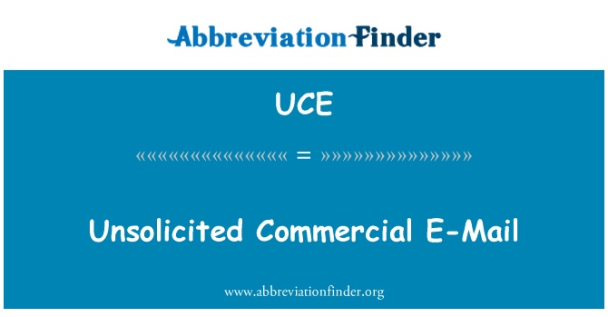 UCE: Unsolicited Commercial E-Mail