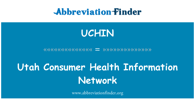 UCHIN: Utah Consumer Health Information Network