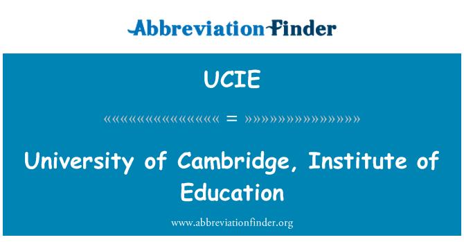 UCIE: University of Cambridge, Institute of Education
