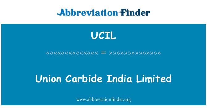 UCIL: Union Carbide India Limited