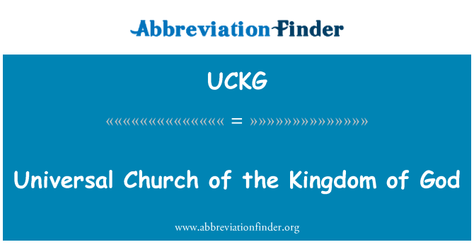 UCKG: Universal Church of the Kingdom of God