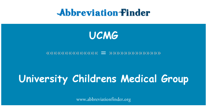 UCMG: University Childrens Medical Group
