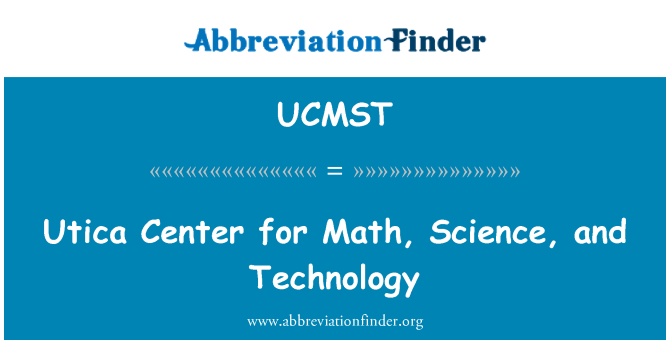 UCMST: Utica Center for Math, Science, and Technology