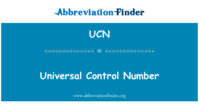 UCN: Universal Control Number