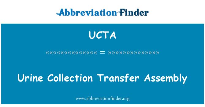 UCTA: Urine Collection Transfer Assembly
