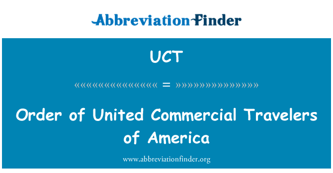 UCT: Order of United Commercial Travelers of America