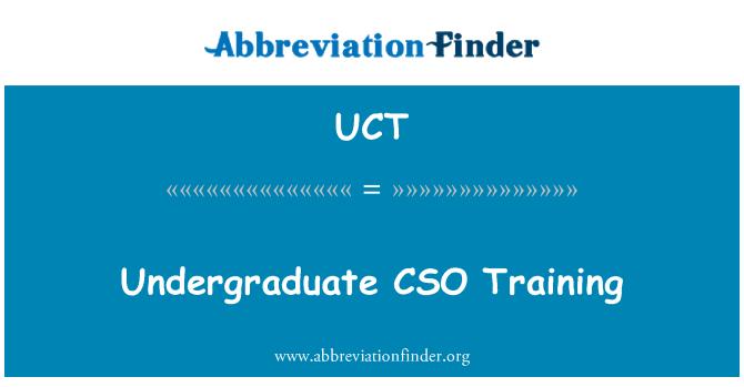 UCT: Undergraduate CSO   Training