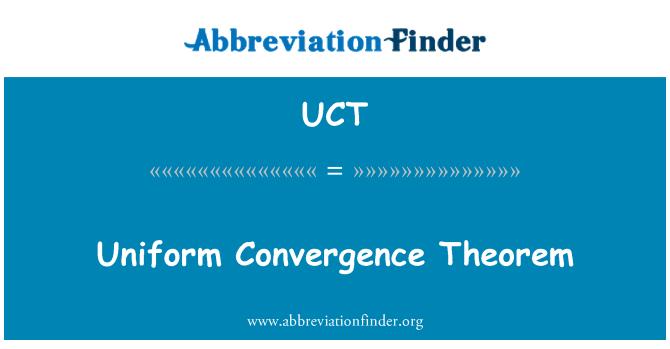 UCT: Uniform Convergence Theorem