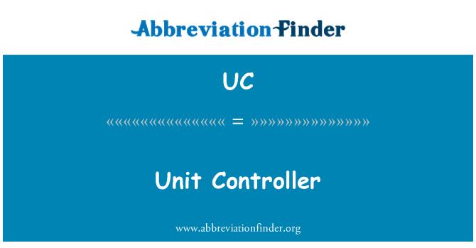 UC: Controlador de la unidad