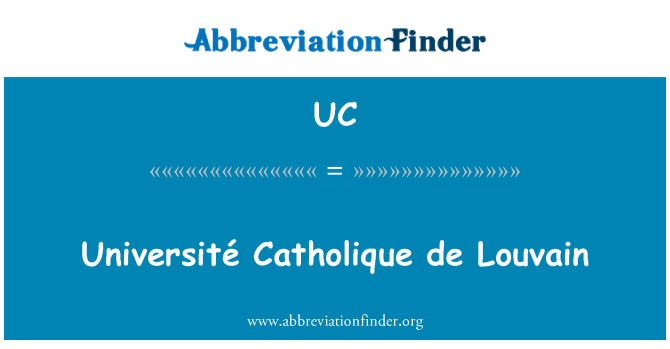 UC: Université Catholique de Louvain