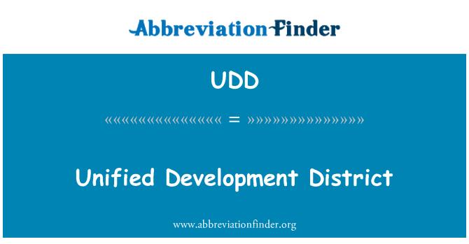 UDD: Distrito de desarrollo unificado