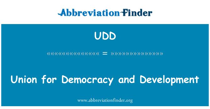 UDD: Unión para la democracia y el desarrollo