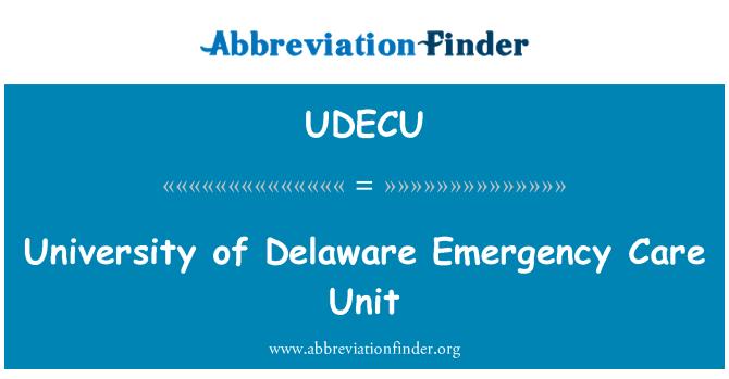 UDECU: University of Delaware Emergency Care Unit
