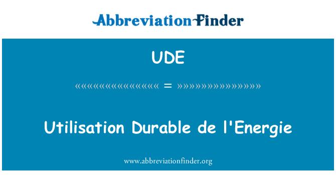 UDE: Utilisation Durable de l'Energie