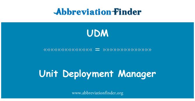UDM: Üksuse juurutamise Manager