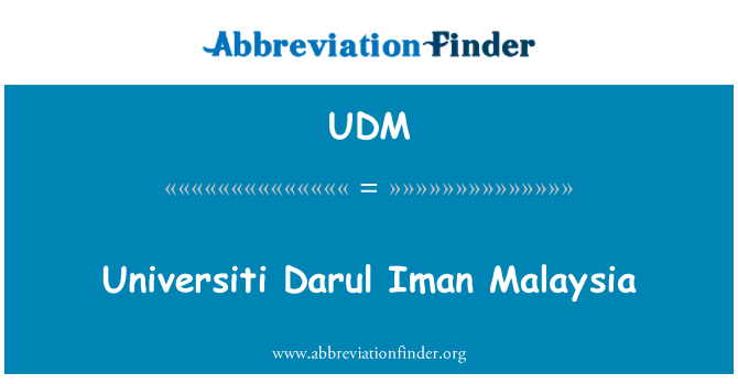 UDM: Universiti Darul Malaisia Iman