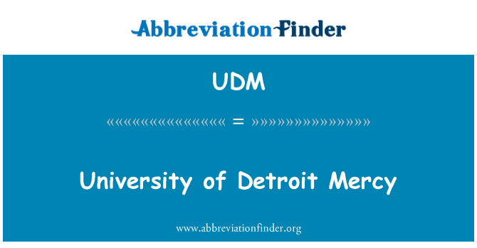 UDM: University of Detroit Mercy