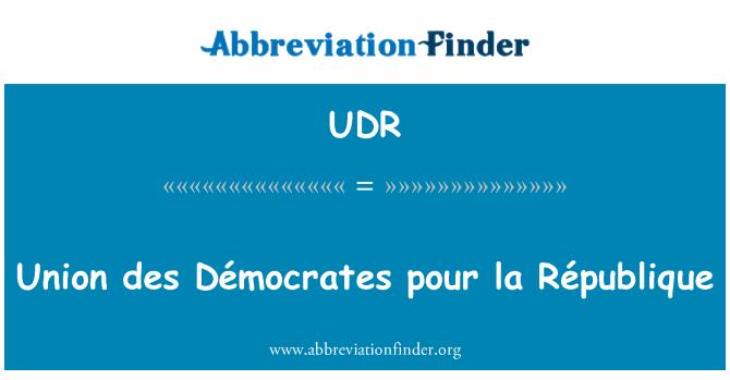 UDR: Union des demócratas pour la République