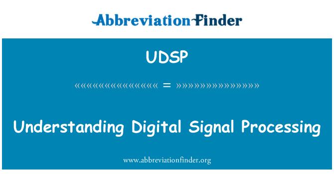 UDSP: Understanding Digital Signal Processing