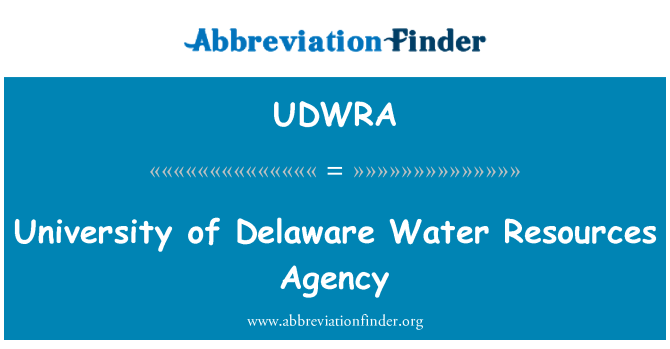 UDWRA: University of Delaware Water Resources Agency