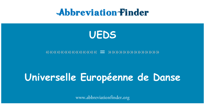 UEDS: Universelle Européenne de Danse