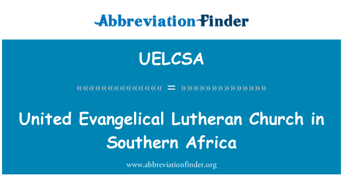 UELCSA: United Evangelical Lutheran Church in Southern Africa