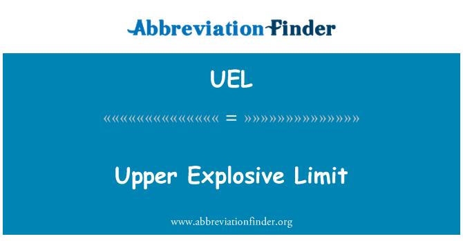 UEL: Upper Explosive Limit