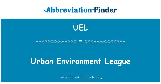 UEL: Urban Environment League