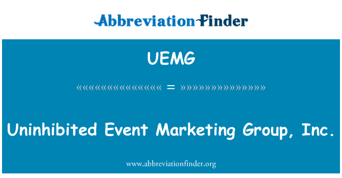 UEMG: Uninhibited Event Marketing Group, Inc.