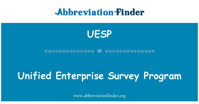 UESP: Unified Enterprise Survey Program
