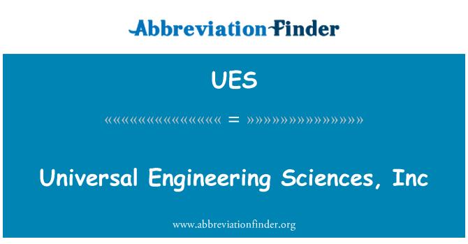 UES: Universal Engineering Sciences, Inc