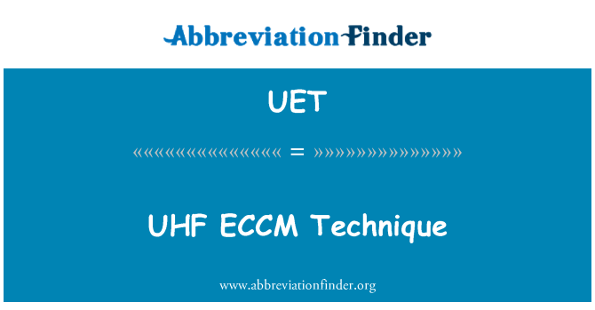 UET: UHF ECCM técnica