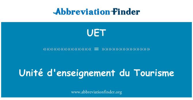 UET: Unité enseignement du Tourisme