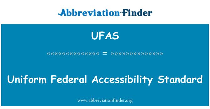 UFAS: Uniform Federal Accessibility Standard