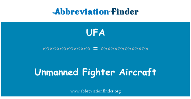 UFA: Unmanned Fighter Aircraft