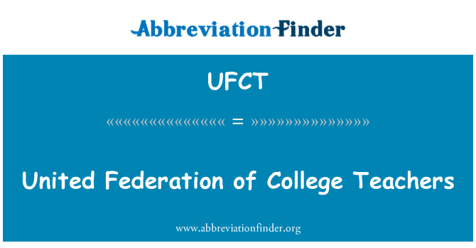 UFCT: United Federation of College Teachers
