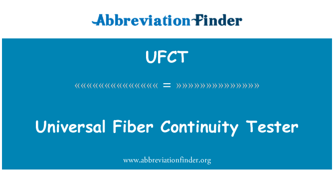 UFCT: Universal Fiber Continuity Tester