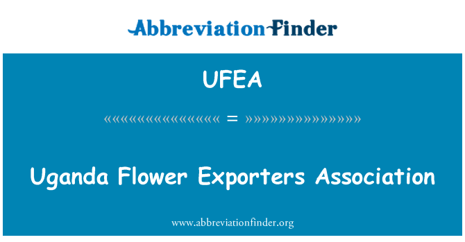 UFEA: Uganda Flower Exporters Association