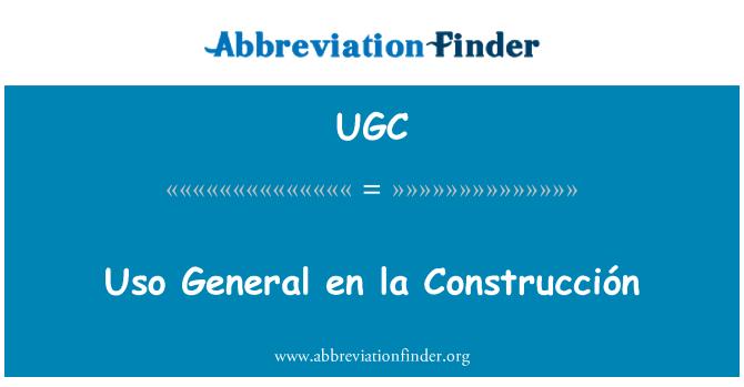 UGC: Uso General en la Construcción