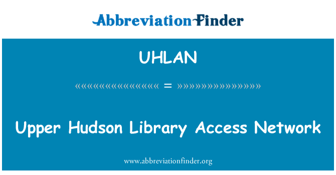 UHLAN: Upper Hudson Library Access Network
