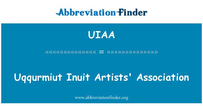 UIAA: Uqqurmiut Inuit Artists' Association