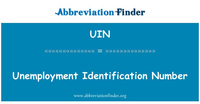 UIN: Unemployment Identification Number