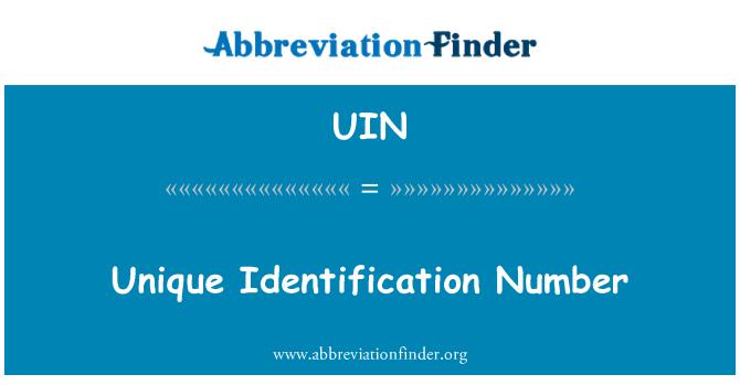 UIN: Unique Identification Number