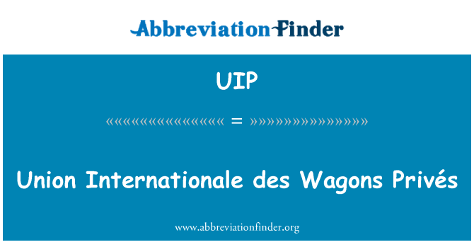 UIP: Union Internationale des Wagons Privés