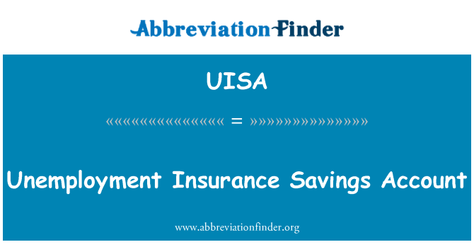 UISA: Unemployment Insurance Savings Account