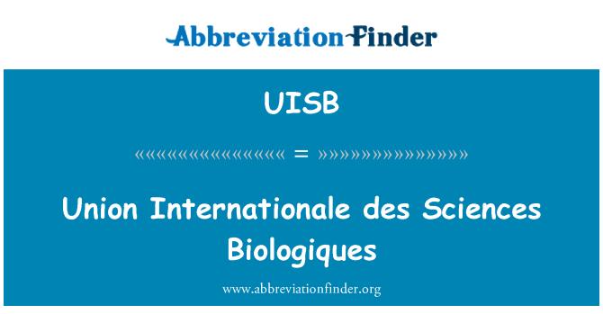 UISB: Union Internationale des Sciences Biologiques
