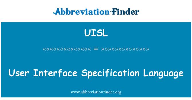 UISL: 用户界面规格说明语言