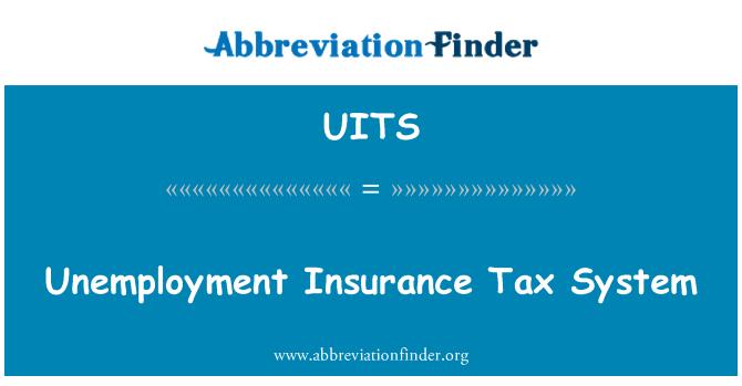 UITS: Безработица застраховка данъчна система