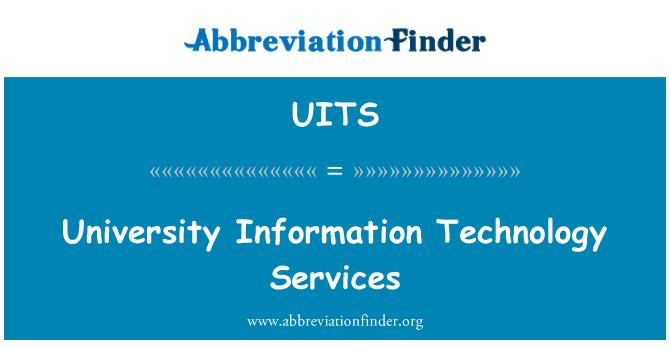 UITS: یونیورسٹی انفارمیشن ٹیکنالوجی سروسز